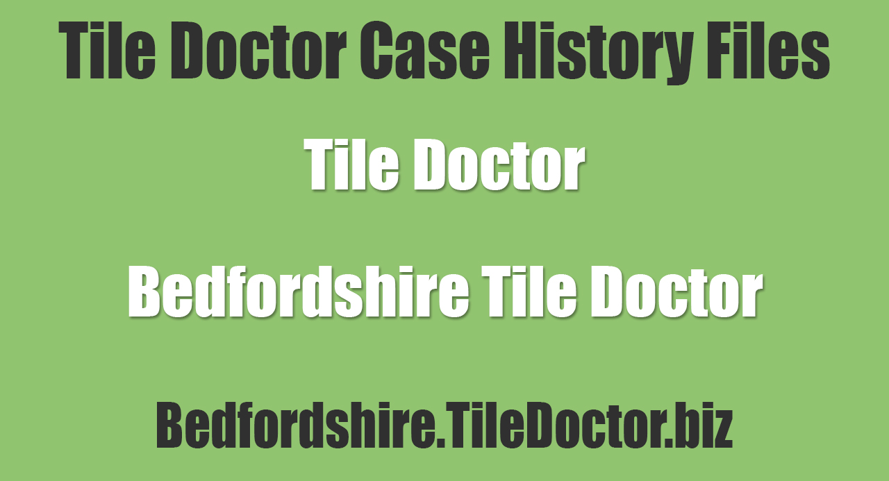 Bedfordshire-Tile-Doctor